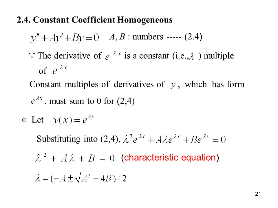 2. 4. Constant Coefficient Homogeneous A, B : numbers ----- (2