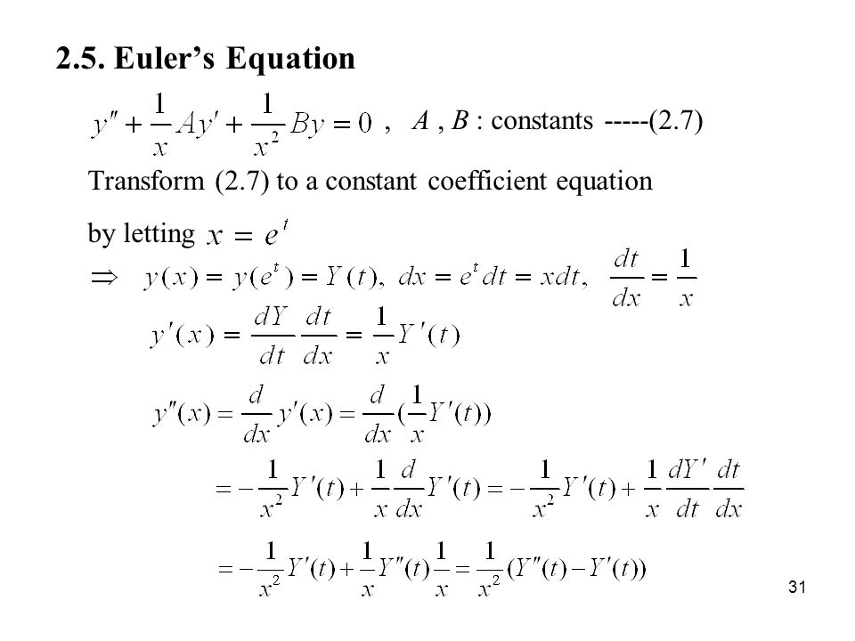 2.5. Euler's Equation , A , B : constants -----(2.7)