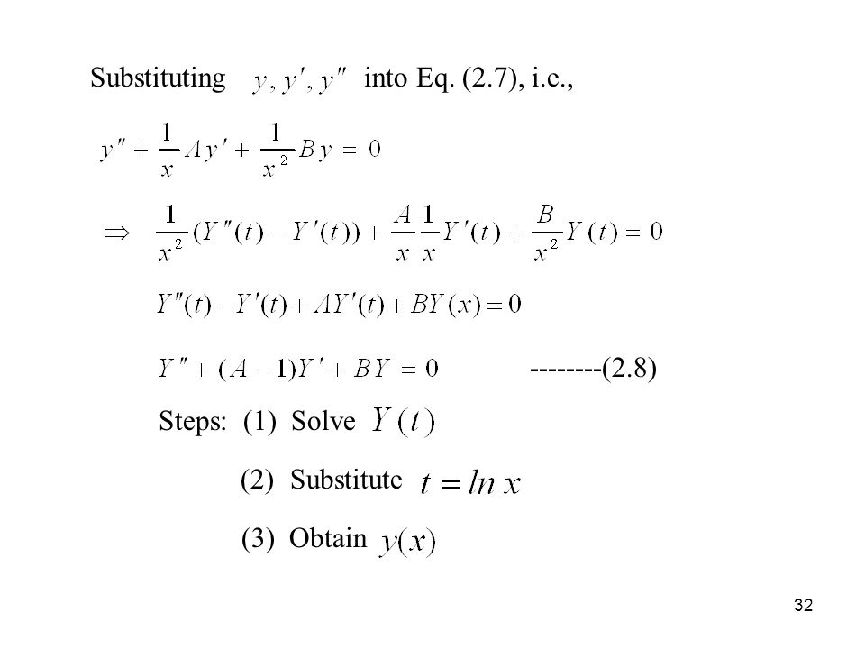 Substituting into Eq. (2. 7), i. e. , --------(2