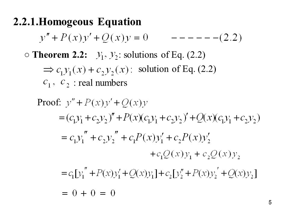 ○ Theorem 2.2: : solutions of Eq. (2.2)