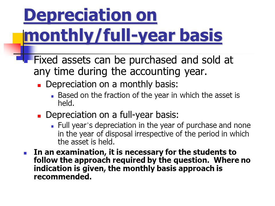 Depreciation on monthly/full-year basis