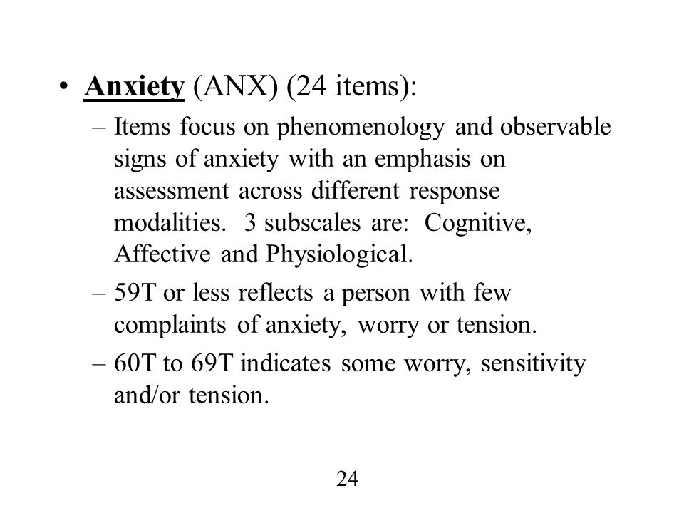 Anxiety (ANX) (24 items):
