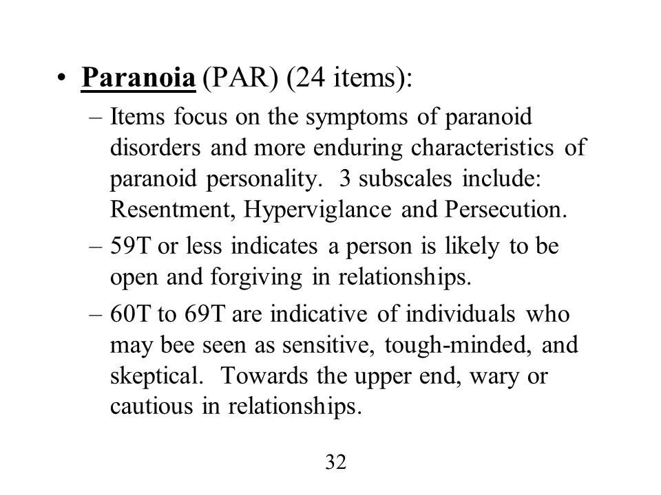 Paranoia (PAR) (24 items):