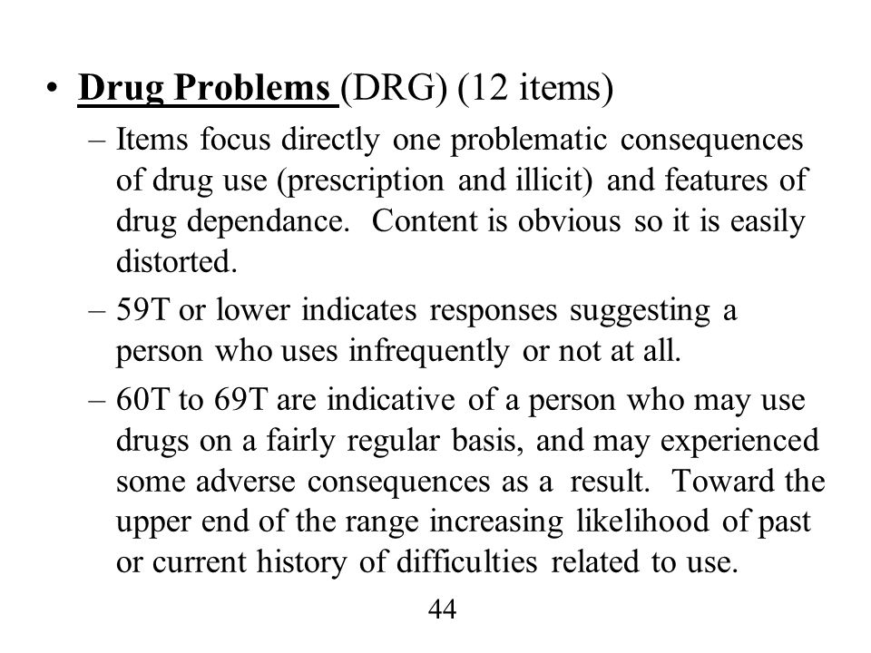 Drug Problems (DRG) (12 items)