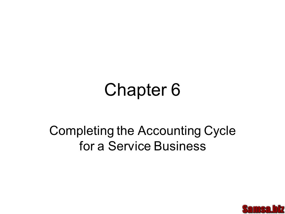 Completing the Accounting Cycle for a Service Business