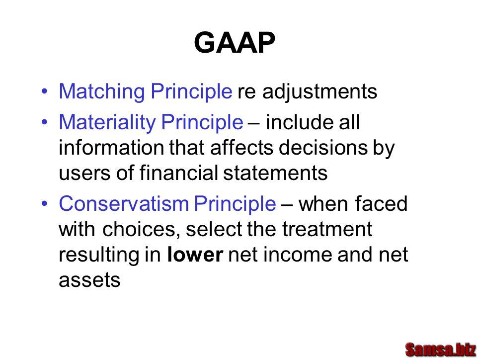 GAAP Matching Principle re adjustments