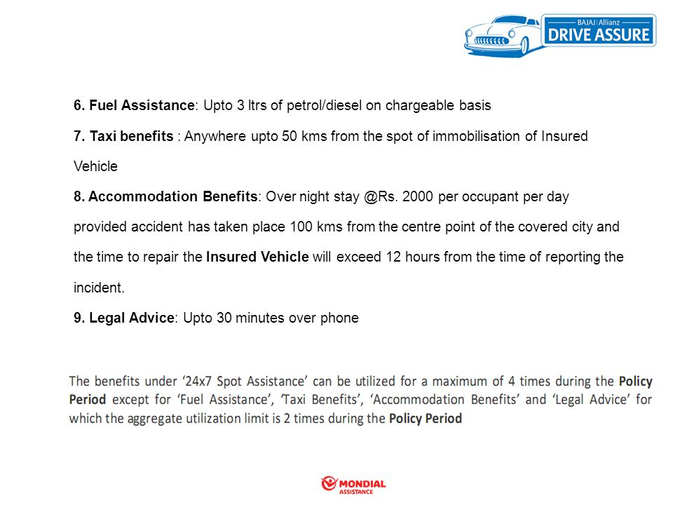 6. Fuel Assistance: Upto 3 ltrs of petrol/diesel on chargeable basis