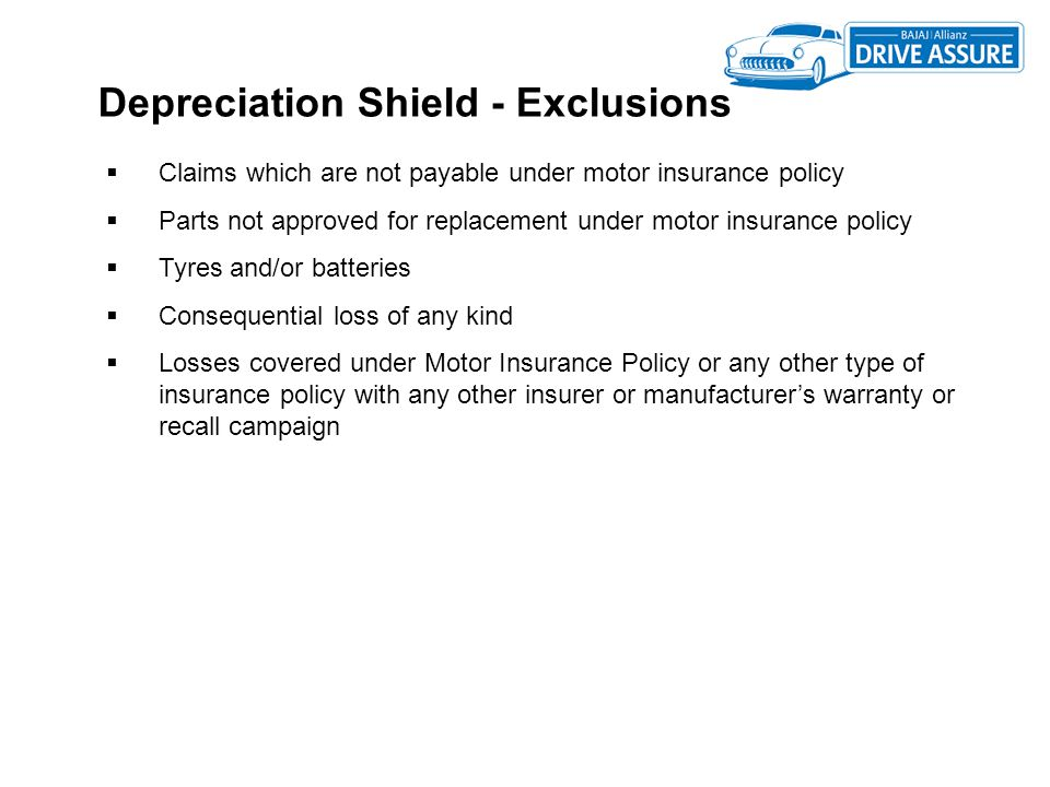 Depreciation Shield - Exclusions