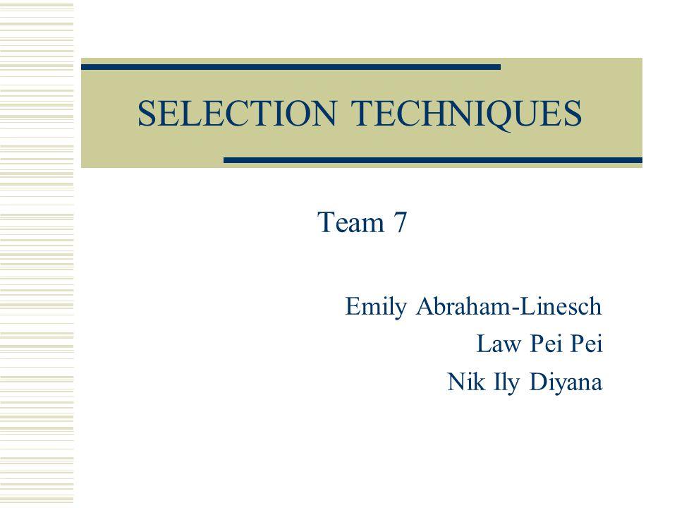 Team 7 Emily Abraham-Linesch Law Pei Pei Nik Ily Diyana