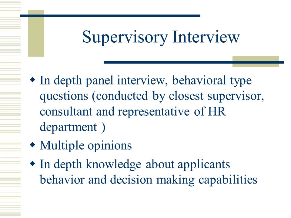 Supervisory Interview