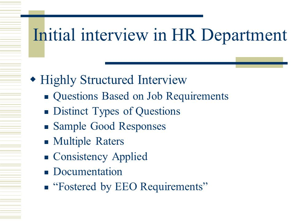 Initial interview in HR Department