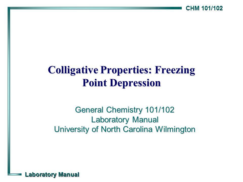 Colligative Properties: Freezing Point Depression