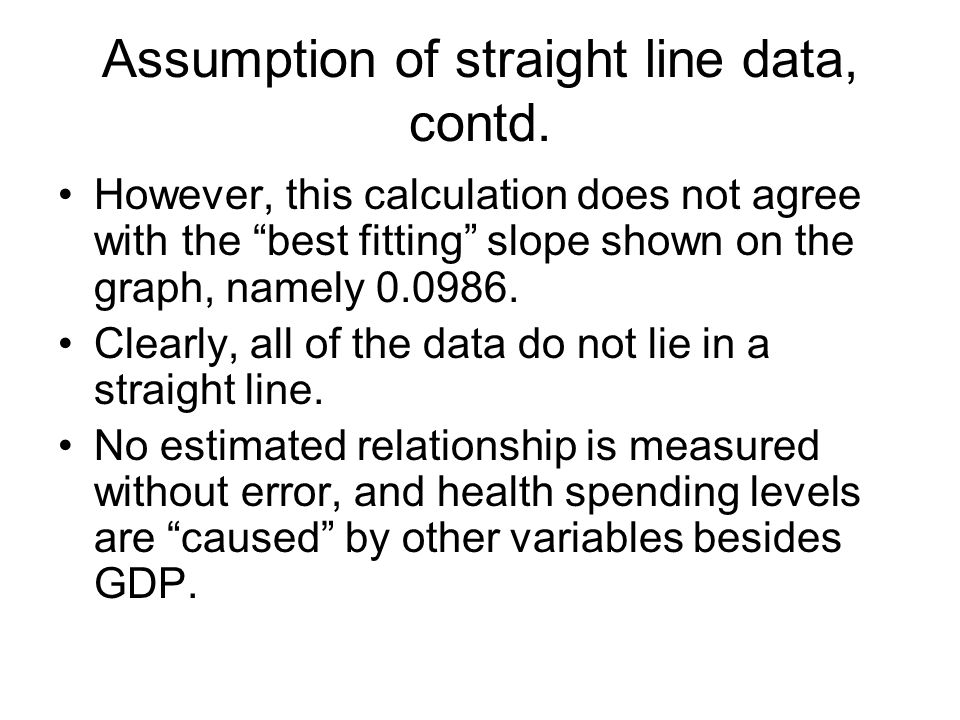 Assumption of straight line data, contd.