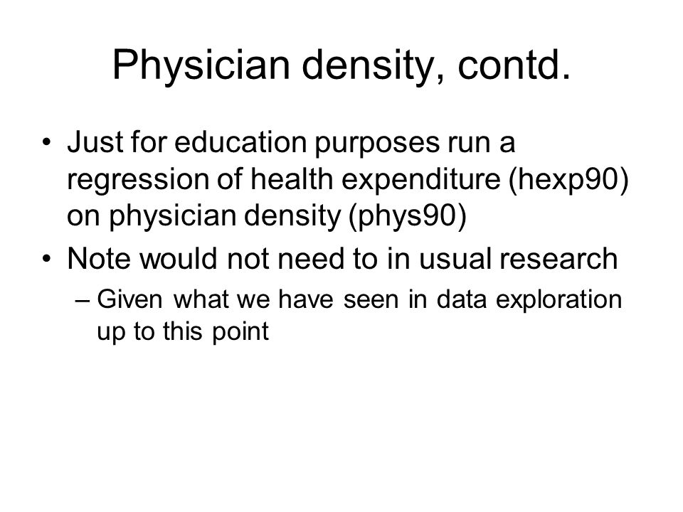 Physician density, contd.