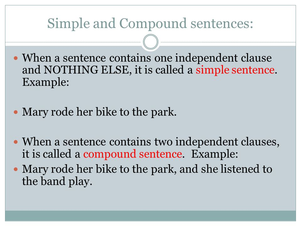 Simple and Compound sentences: