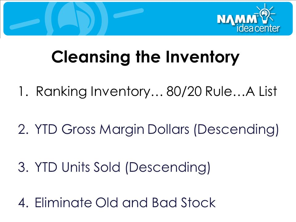 Cleansing the Inventory