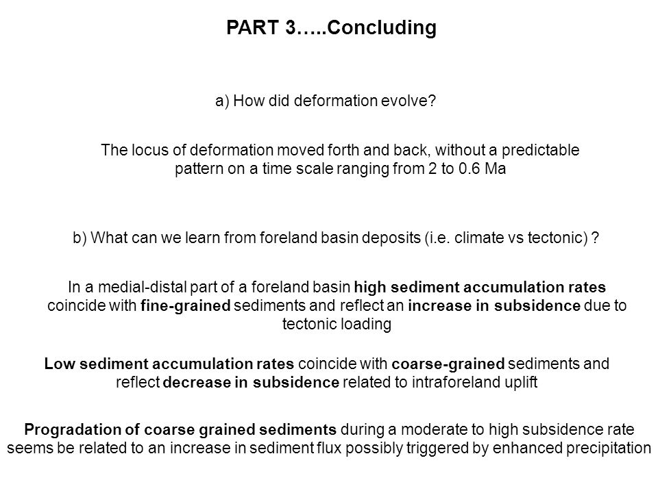 PART 3…..Concluding a) How did deformation evolve