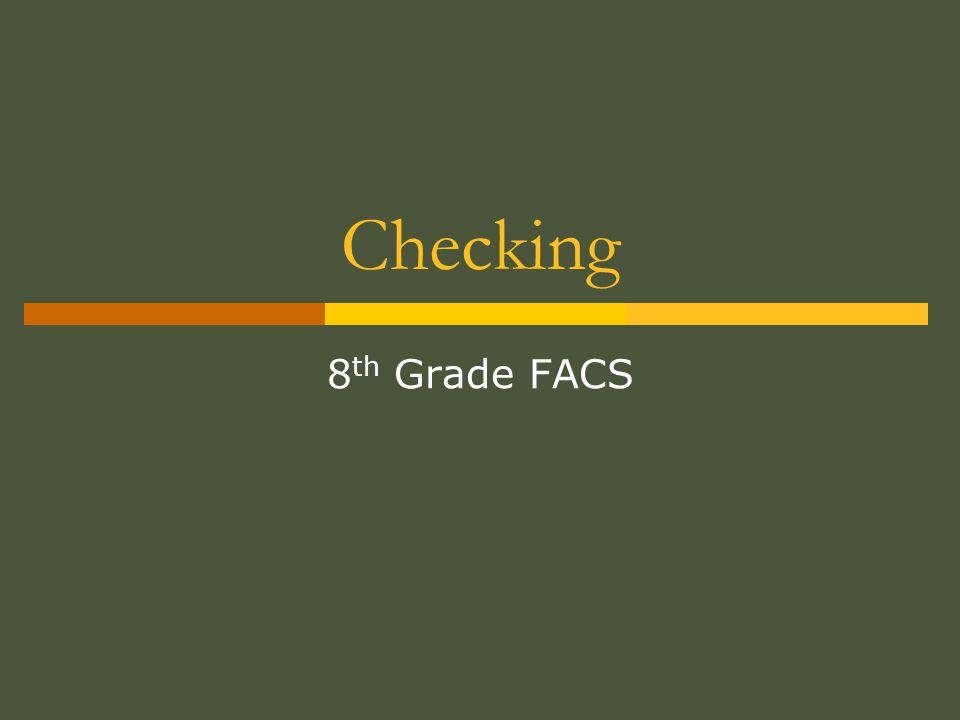 Checking 8th Grade FACS
