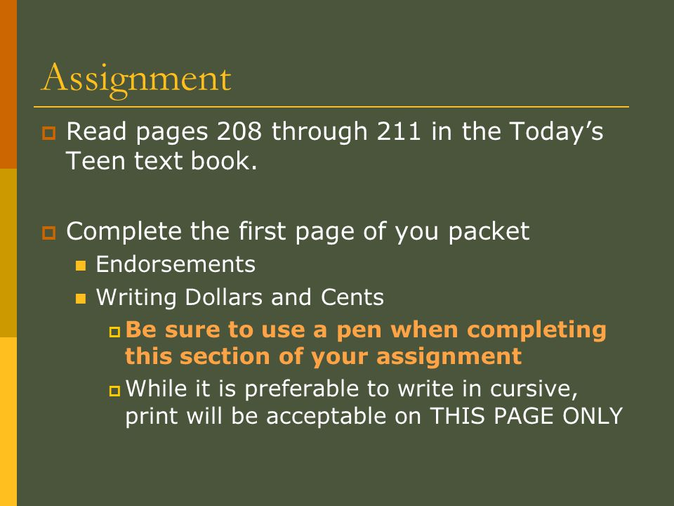 Assignment Read pages 208 through 211 in the Today's Teen text book.