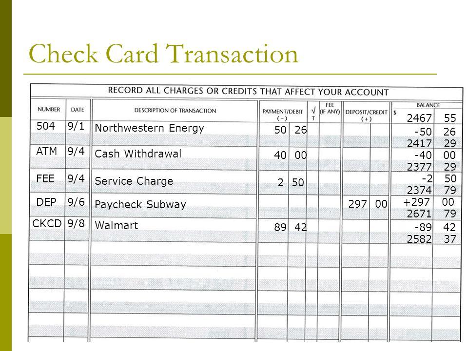 Check Card Transaction