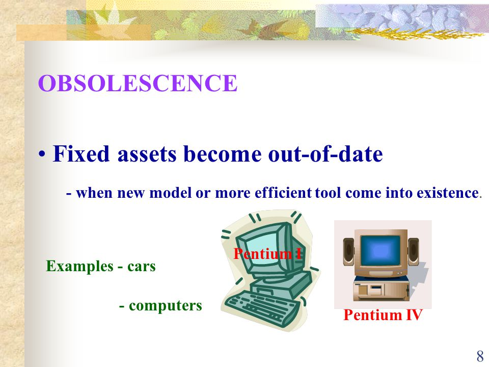 Fixed assets become out-of-date