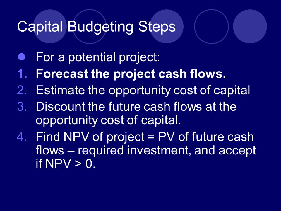 Capital Budgeting Steps