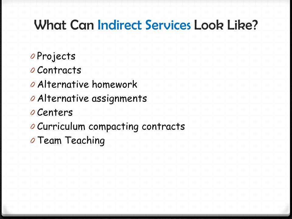 What Can Indirect Services Look Like