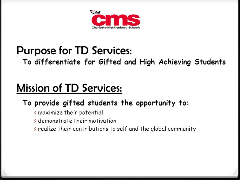 Mission of TD Services: