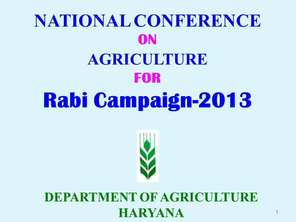 NATIONAL CONFERENCE ON AGRICULTURE DEPARTMENT OF AGRICULTURE HARYANA