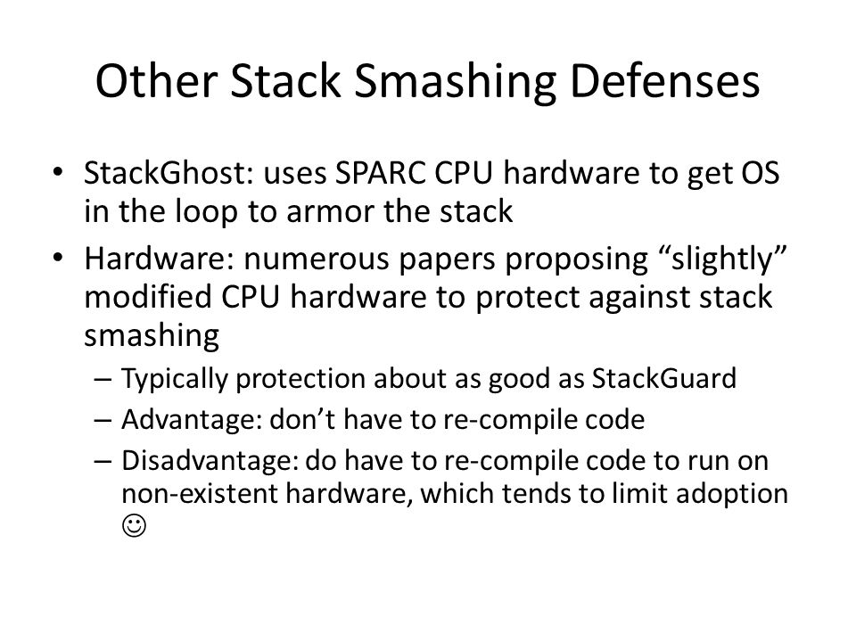 Other Stack Smashing Defenses
