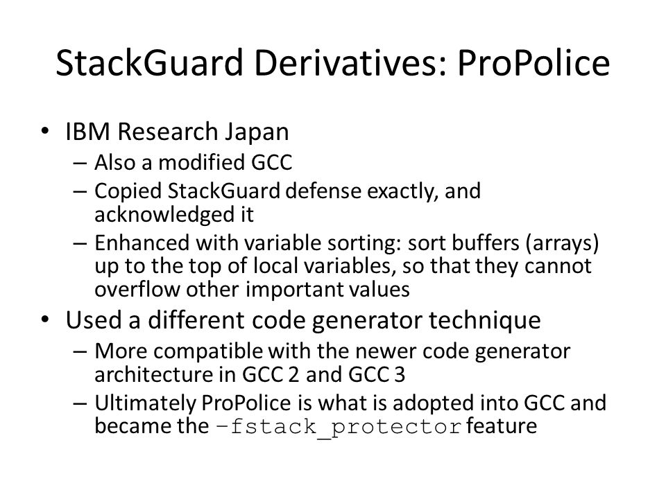 StackGuard Derivatives: ProPolice