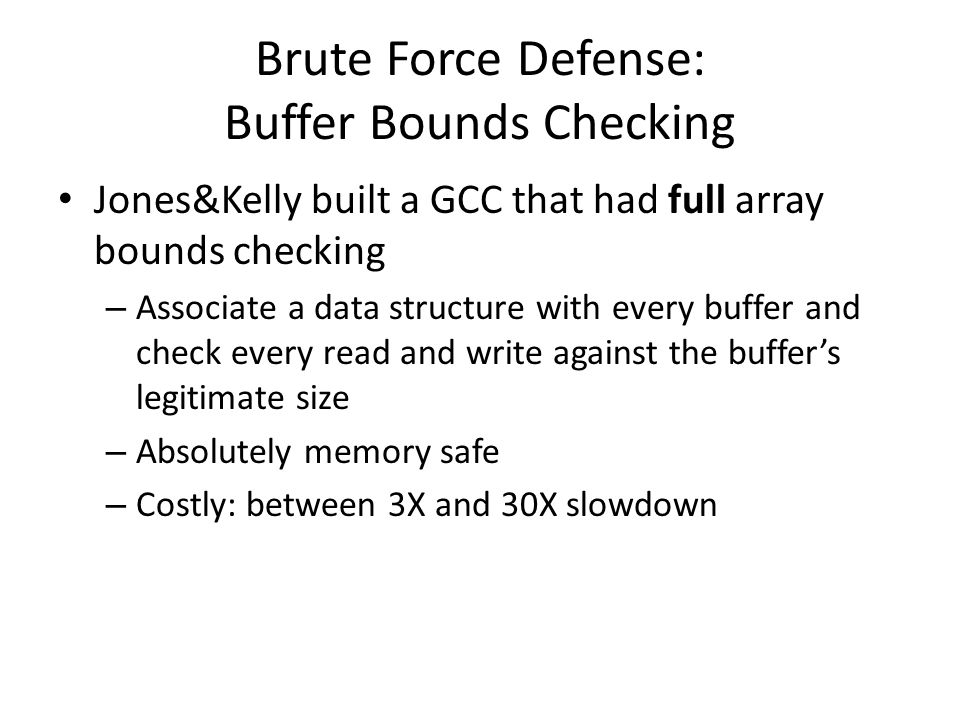 Brute Force Defense: Buffer Bounds Checking