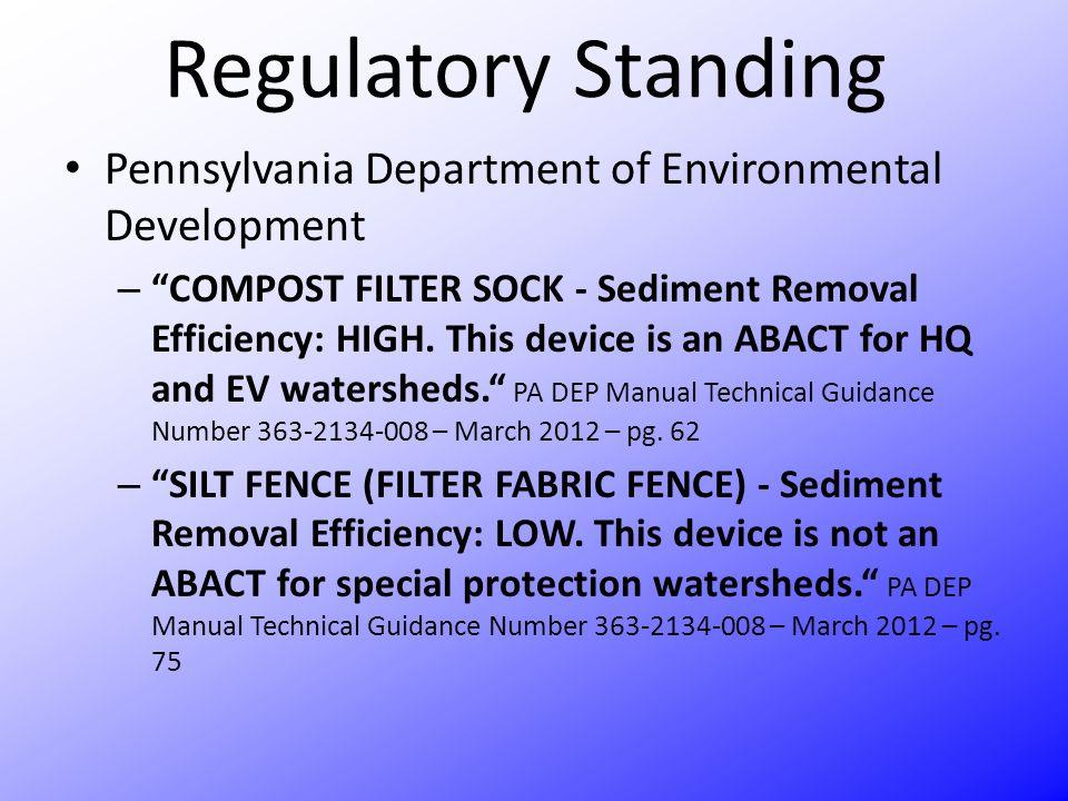 Regulatory Standing Pennsylvania Department of Environmental Development.