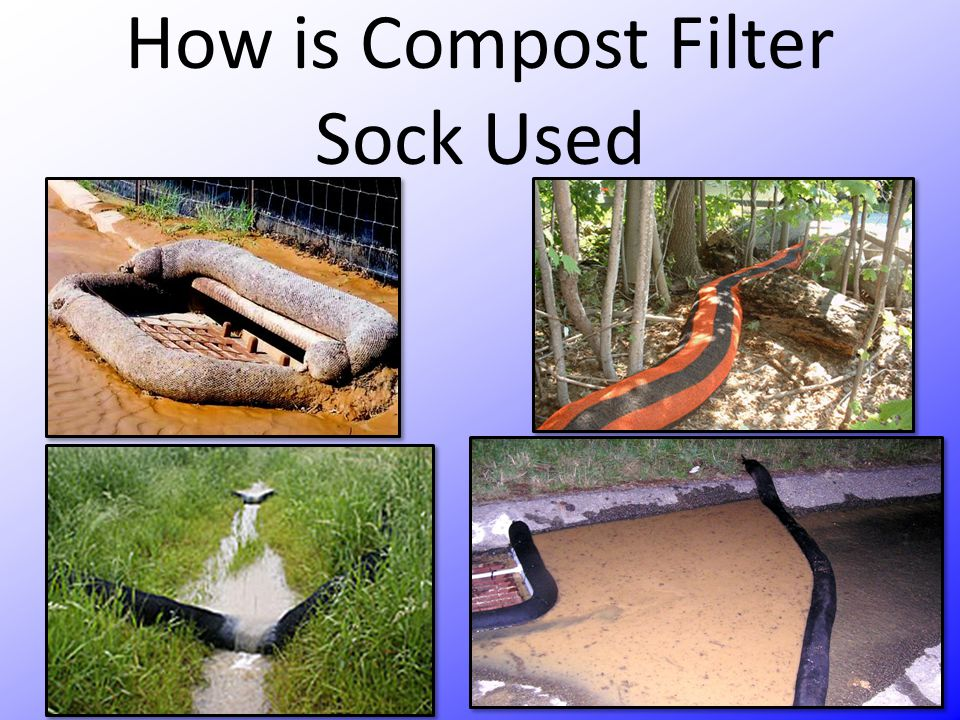 How is Compost Filter Sock Used
