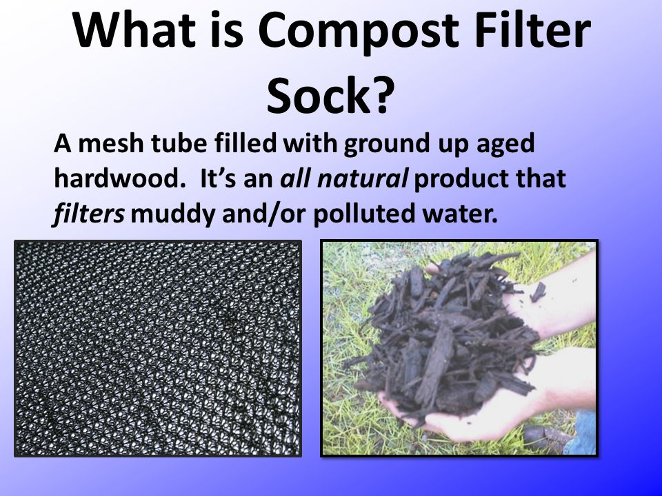 What is Compost Filter Sock