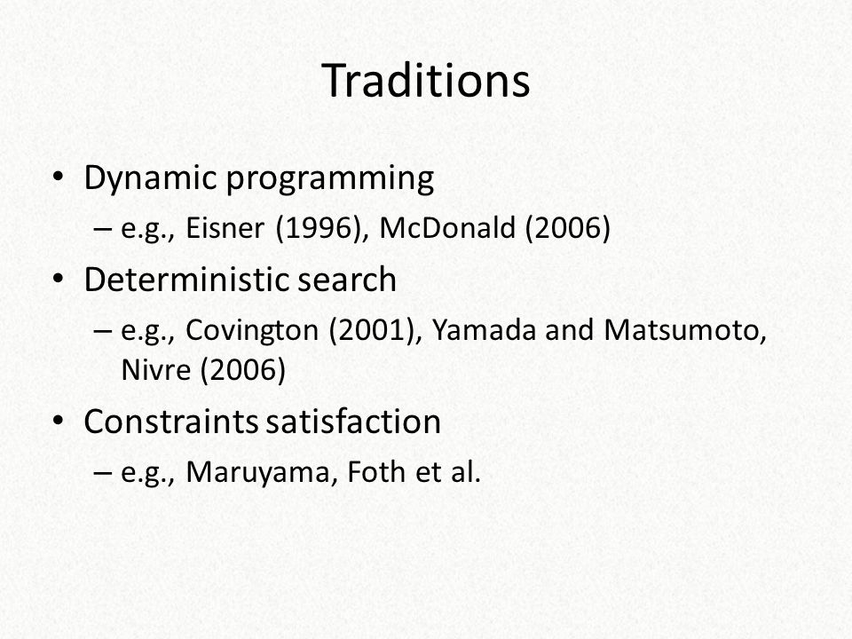 Traditions Dynamic programming Deterministic search
