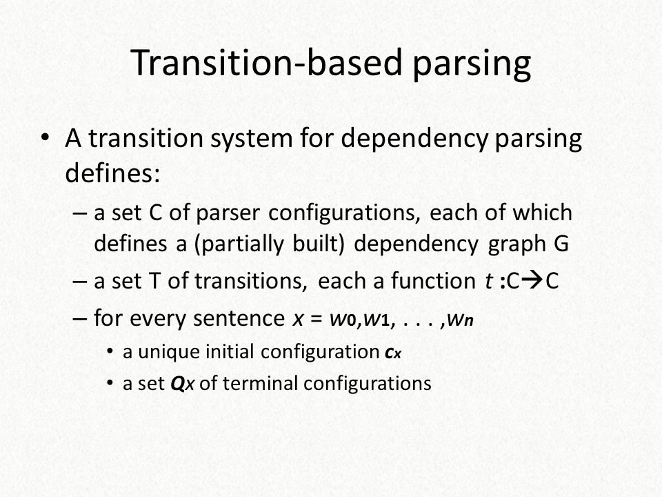 Transition-based parsing
