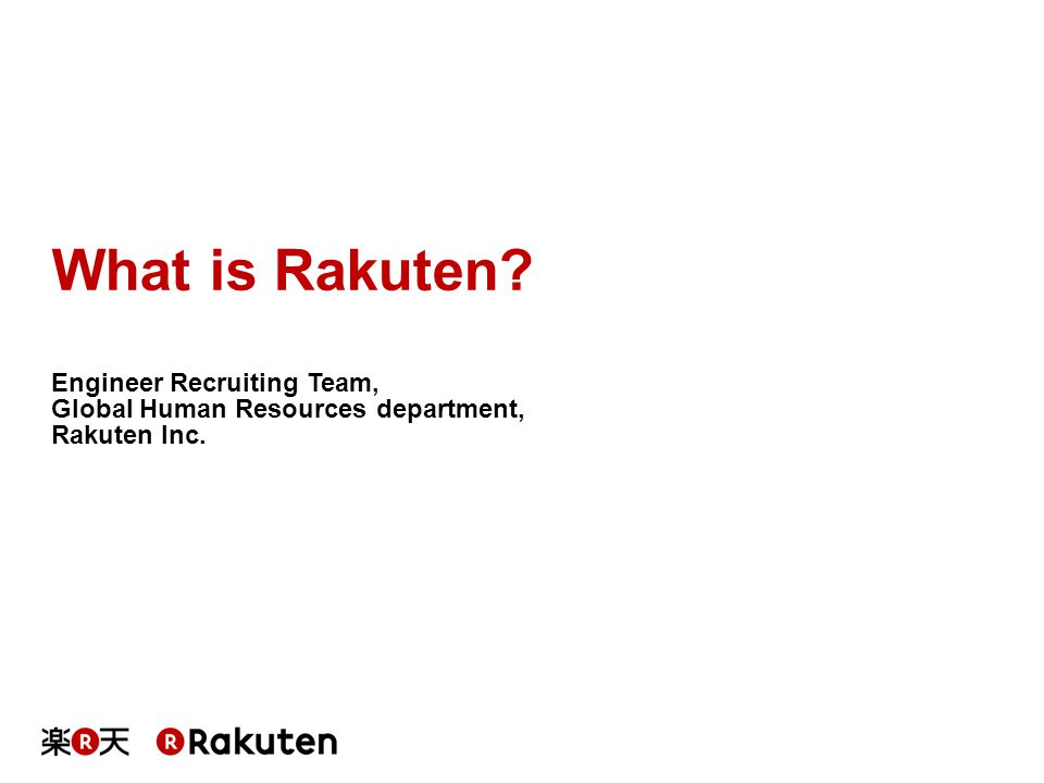 What is Rakuten Engineer Recruiting Team,
