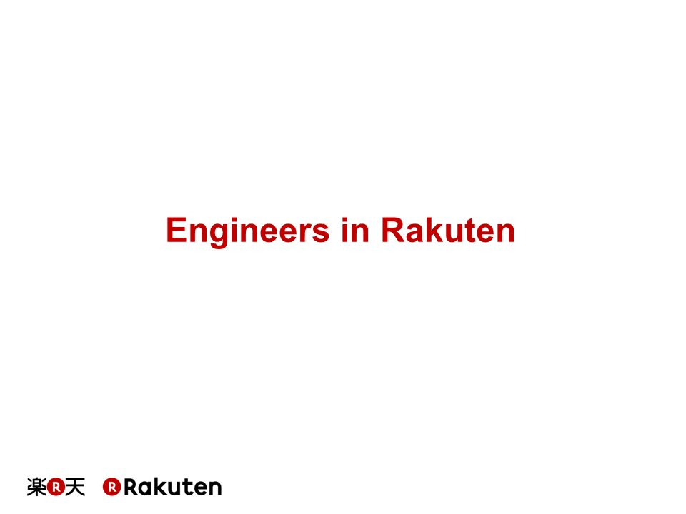 Engineers in Rakuten