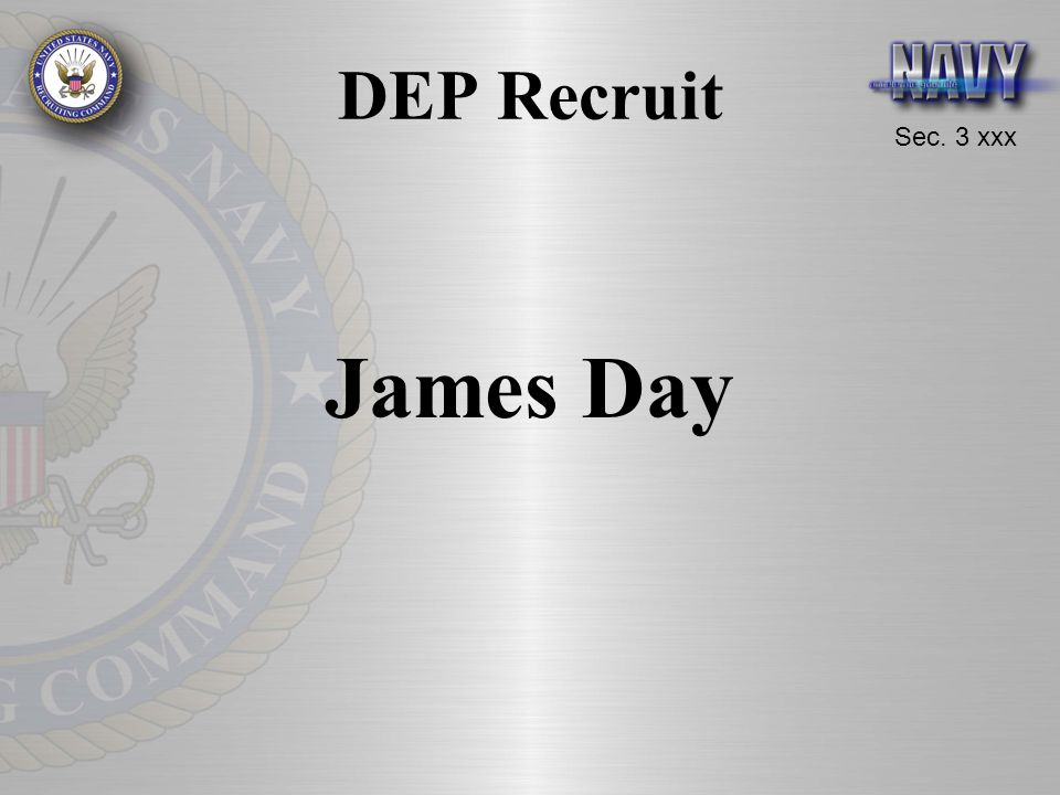 DEP Recruit James Day