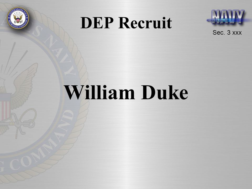 DEP Recruit William Duke