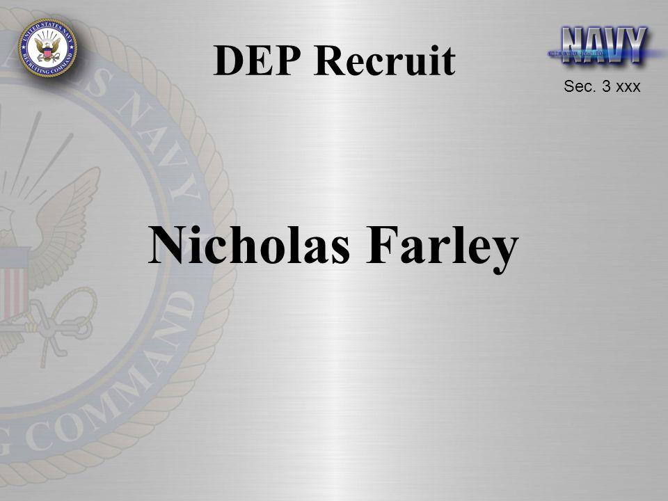 DEP Recruit Nicholas Farley