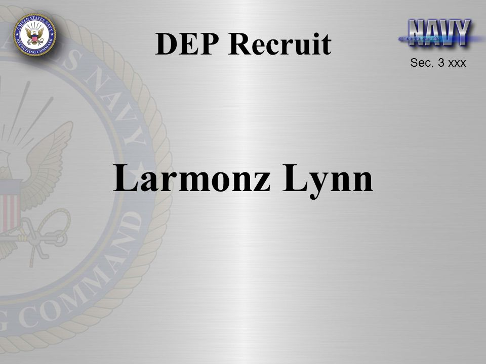 DEP Recruit Larmonz Lynn