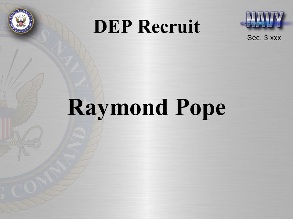 DEP Recruit Raymond Pope