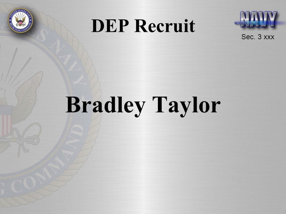 DEP Recruit Bradley Taylor