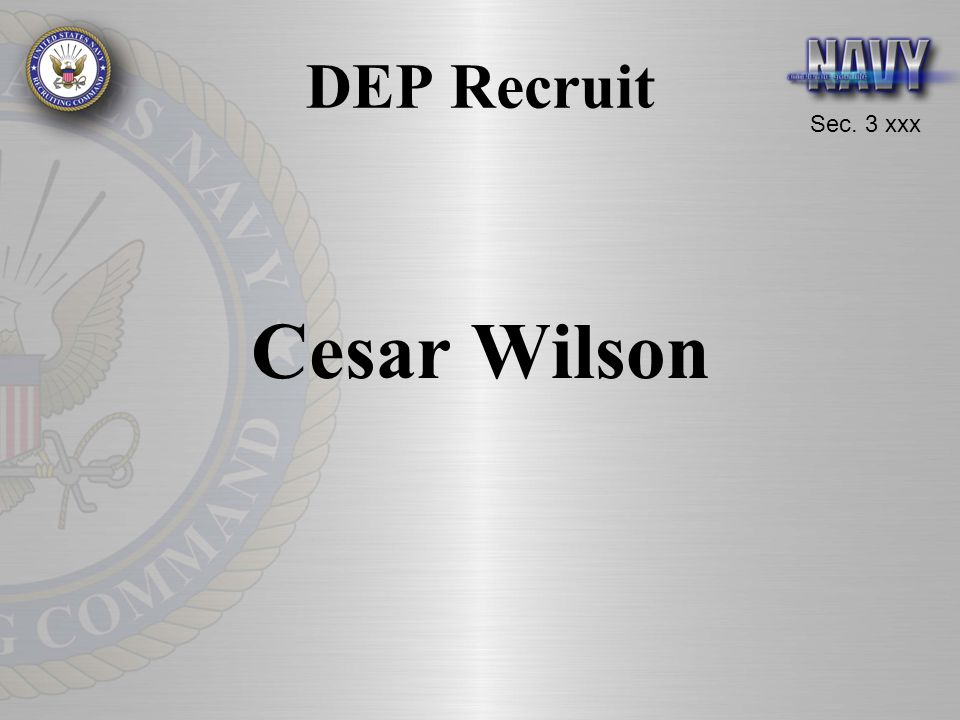 DEP Recruit Cesar Wilson