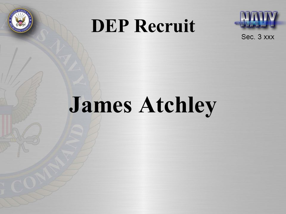 DEP Recruit James Atchley