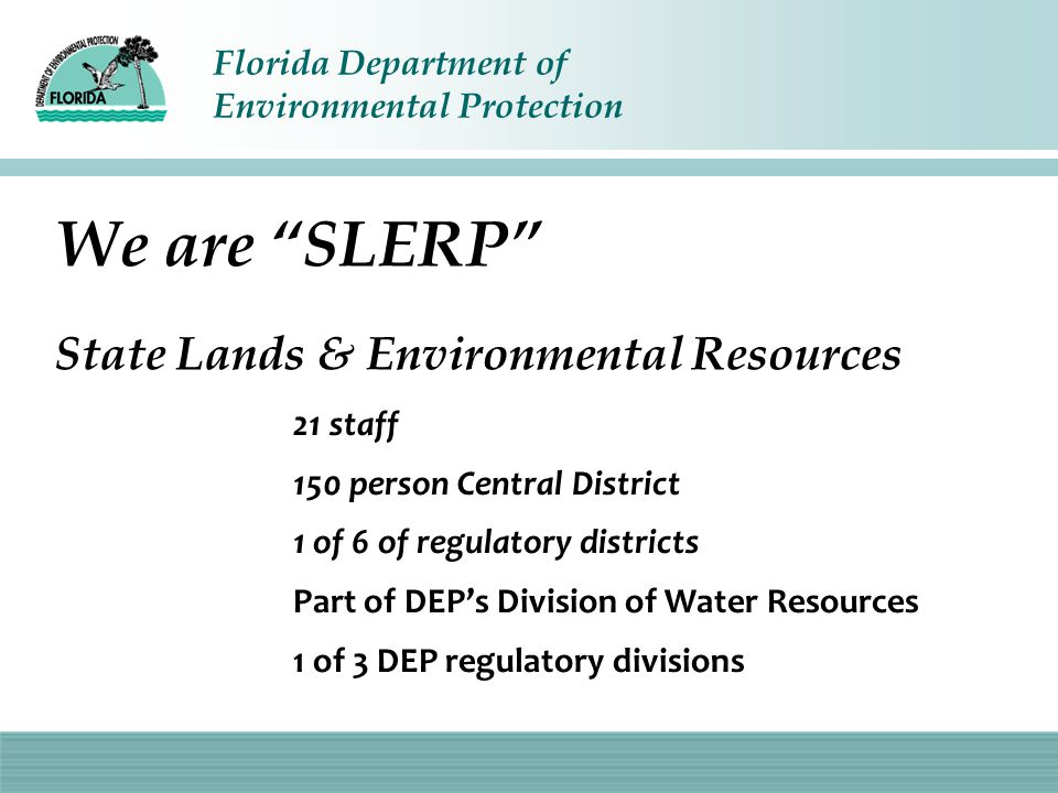 We are SLERP State Lands & Environmental Resources
