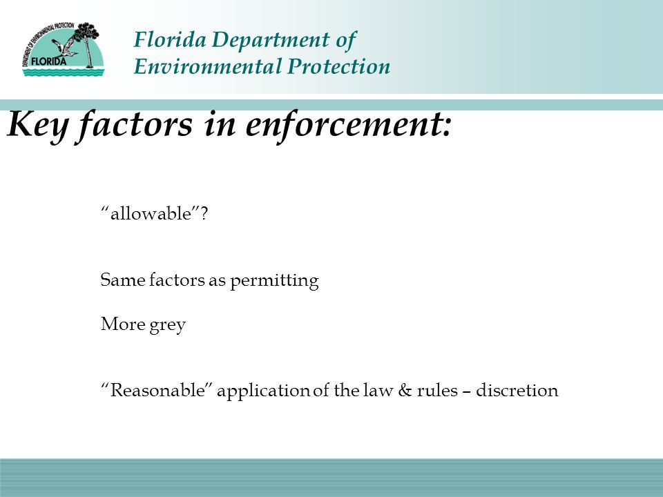 Key factors in enforcement:
