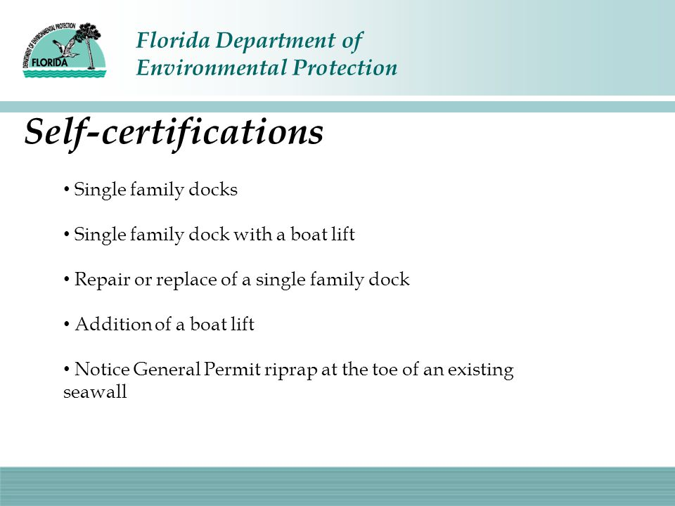 Self-certifications Single family docks
